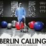 Berlin Calling [B.O.F.]