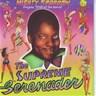 The Supreme Serenader
