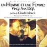 Un Homme Et Une Femme: Vingt Ans Déjà  [B.O.F]