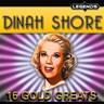 Dinah Shore - 16 Golden Greats