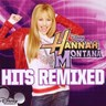 Hannah Montana : Hits Remixed