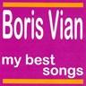 Boris Vian : My Best Songs