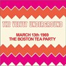 Boston Tea Party March 13th 1969