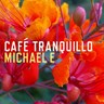 Cafe Tranquillo