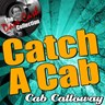 Catch A Cab - [the Dave Cash Collection]